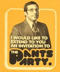 Pants Party Meme - anchorman invitation to the pants party funny pinterest