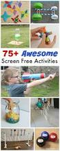 75 screen free activities and crafts perfect for ages 8 12