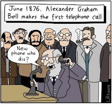Telephone Meme - 25 best memes about alexander graham bell who dis and phone