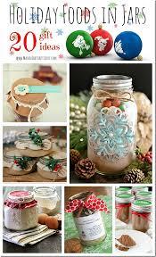 Holiday Gift Ideas Holiday Gifts Food In Jars Mason Jar Crafts Love