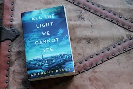 The Light We Cannot See Book Review All The Light We Cannot See By Anthony Doerr