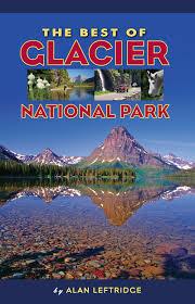 Montana best travel books images The best of glacier national park alan leftridge 9781560375609 jpg