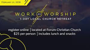 church retreat work as worship retreat 2018