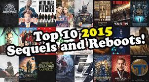 nerd next door top 10 sequels and reboots on 2015