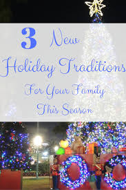 3 new traditions for your family this season local scoop