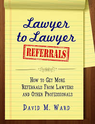Business Referral Thank You Letter by The Attorney Marketing Center Earn More Work Less David M Ward