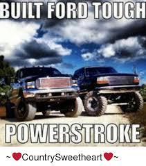 Powerstroke Memes - 25 best memes about powerstroke powerstroke memes