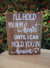 condolence gift ideas i ll hold you in my heart until i hold you in heaven memorial
