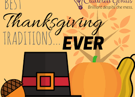 The Best Thanksgiving Ever Best Thanksgiving Traditions Ever Cluttered Genius