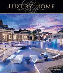 Luxury Luxury Home Magazine Issuu