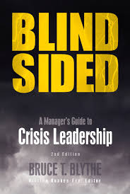 blindsided a manager u0027s guide to crisis leadership 2nd edition