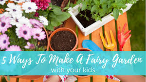 go adventure mom ideas for making a fairy garden with your kids