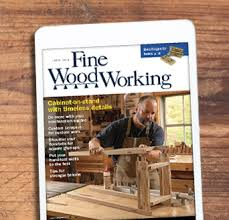 Fine Woodworking Magazine Uk by Finewoodworking Expert Advice On Woodworking And Furniture