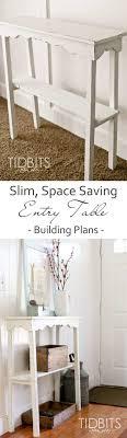 Slim Entry Table Slim Entry Table Building Plans Tidbits