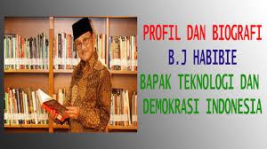 biografi bj habibie english profil dan biografi b j habibie bapak teknologi dan demokrasi