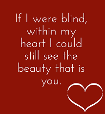 Love Makes You Blind Quotes You Are So Beautiful Quotes For Her U2013 50 Romantic Beauty Sayings
