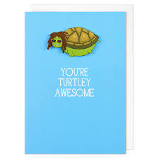 awesome birthday cards you re turtley awesome personalised birthday card by tache
