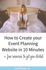 how to become a party planner create your event planner website in 10 minutes event planning