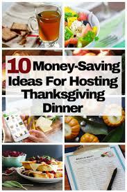 10 money saving ideas for hosting thanksgiving dinner the budget diet