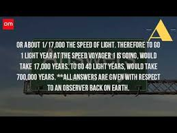 how long would it take to travel 40 light years how long does it take to travel 40 light years youtube
