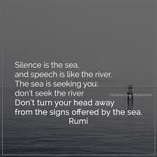 Seeking Quotes Rumi Quote On Silence Rumi Quotes