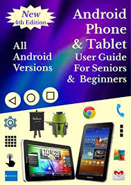 android user guide android smartphone tablet user guide for seniors beginners