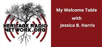 Welcome Table Podcasts U2013 Literary Works And Beyond By Jessica B Harris