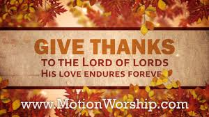 give thanks to the lord thanksgiving hd worship motion background