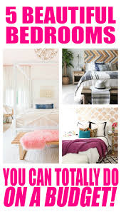 Decorating Bedroom On A Budget by 5 Beautiful Bedrooms On A Budget Budget Decorating Ideas For