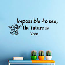 Wall Decals Amazon by Wall Decals Star Wars Quote Impossible To See The Future Is Yoda
