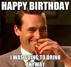 Birthday Memes Dirty - funny happy birthday memes collection