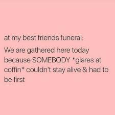 Funny Best Friends Memes - funny love quotes for your best friend best friends funny quotes