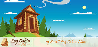 small log cabins floor plans 19 beautiful small log cabin plans with detailed