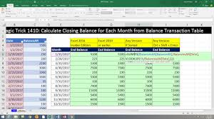 how to make a calculation table in excel excel magic trick 1410 calculate closing balance for each month
