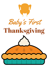 free printable baby u0027s thanksgiving milestone sign photos