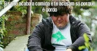 Gordo Meme - eu tamb礬m sou gordo meme by mememonteiro12 memedroid