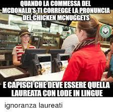 Meme Mcdonalds - quando lacommessadel mcdonald sticorreggelapronuncia delchicken