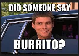 Make Meme - 20 burrito memes that ll make you feel excited sayingimages com