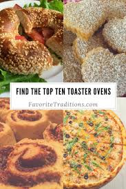 Top Ten Toaster Ovens Best 25 Traditional Toaster Ovens Ideas On Pinterest