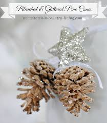 diy bleached and glittered pine cone ornaments town country living