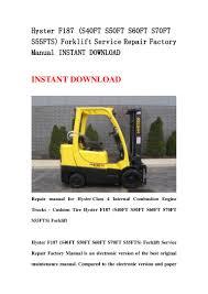 hyster f187 s40ft s50ft s60ft s70ft s55fts forklift service repair u2026