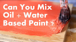 can you mix oil and water based paint youtube
