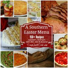 southern style thanksgiving dinner deep south dish southern easter menu ideas and recipes