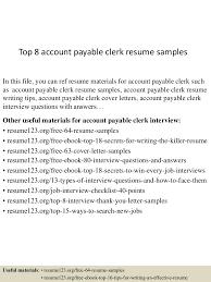 accounts payable resume templates top8accountpayableclerkresumesamples 150508070020 lva1 app6892 thumbnail 4 jpg cb 1431068644