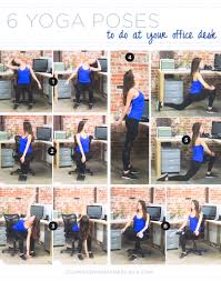 exercises to do at your desk office workout 6 yoga poses to do at your desk