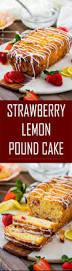 lemon strawberry pound cake recipe chefdehome com