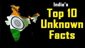 top 10 unknown facts of india india