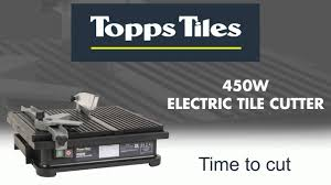 topps tiles electric cutter 450w youtube