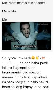 Gospel Memes - 25 best memes about if you love me let me go if you love