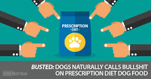 busted dogs naturally calls bull hit on prescription diet dog